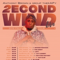 Anthony Brown & Group therAPy Announce 'The 2econd Wind Live Tour'