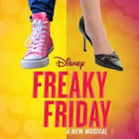 FREAKY FRIDAY THE MUSICAL is Coming to the Zack Theatre Photo