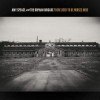 Amy Speace Announces New Album With The Orphan Brigade, There Used To Be Horses Here Photo