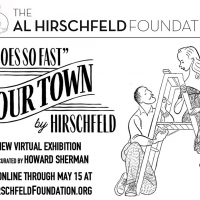 Al Hirschfeld Foundation Presents New Exhibition IT GOES SO FAST: OUR TOWN BY HIRSCHF Photo