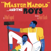 "Arizona Theatre Company Presents MASTER HAROLD"" … AND THE BOYS"