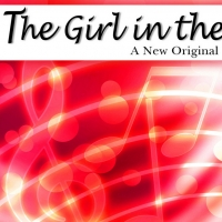 """VIDEO: Saugatuck Productions Releases Music Video for """"Let It Burn"""" From THE GIRL IN  Photo"""