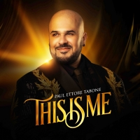 BWW Interview: Paul Ettore Tabone Talks THIS IS ME, His Debut Solo Album Photo