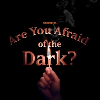 ARE YOU AFRAID OF THE DARK? Reboot To Premiere At Beyond Fest