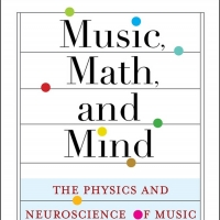 Neuroscientist David Sulzer To Release Debut Book MUSIC, MATH, AND MIND: THE PHYSICS Album