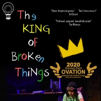 THE KING OF BROKEN THINGS to be Presented at The Drama Factory in August Photo
