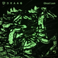 Draag Shares Bewitching 'Ghost Leak' Video
