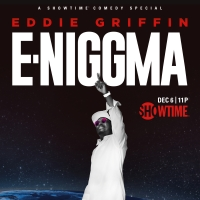 Showtime Presents EDDIE GRIFFIN: E-NIGGMA Stand-Up Special