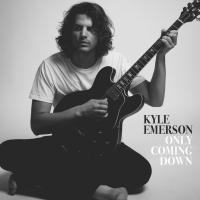 Kyle Emerson's New Album ONLY COMING DOWN Out Now Photo