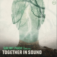Sublimit & Phadix Drop New EP 'Together In Sound' Photo