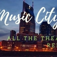 Music City Confidential: Where Nashville Theater Stands Now Photo