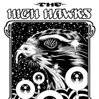 The High Hawks Announce Tour