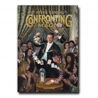 Magician Steve Cohen Announces New Book CONFRONTING MAGIC Photo