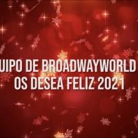 VÍDEO: BroadwayWorld Spain os desea Feliz Año 2021 Photo
