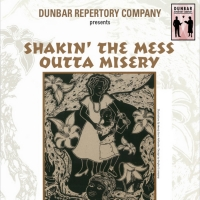 SHAKIN' THE MESS OUTTA MISERY to be Presented by The Middletown Arts Center and Dunba Photo