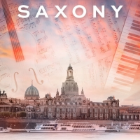 DREAMSTAGE Announces MUSIC FROM SAXONY Livestream Series Photo