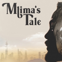 BWW Review: MLIMA'S TALE at Berges Theatre