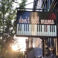 Famed Nightclub Don't Tell Mama Announces Re-Opening of Club for Indoor Dining and Pe Photo