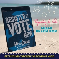 Miami Beach Pop Festival Celebrates National Voter Registration Day
