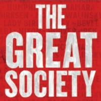 THE GREAT SOCIETY To Join Broadway Bridges, Must Close November 30 Video