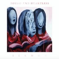 Young & Heartless Announce New Album $ERMON