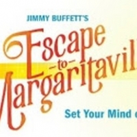 Casting Announced for National Tour of ESCAPE TO MARGARITAVILLE Coming to the Segerst Photo