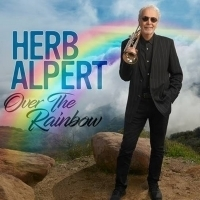 Herb Alpert to Release New Album 'Over The Rainbow'