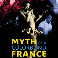 MYTH OF A COLORBLIND FRANCE Opens September 25 on Virtual Cinema Photo