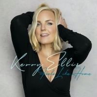 Kerry Ellis' New Album, 'Feels Like Home', is Now Available