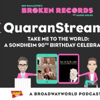 BWW Exclusive: Ben Rimalower's Broken Records QuaranStreams with Take Me to the World: A Sondheim 90th Birthday Celebration
