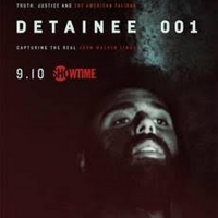 VIDEO: Showtime Releases Trailer for DETAINEE 001 Photo