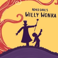 ROALD DAHL'S WILLY WONKA takes stage at Wheelock Family Theatre this Fall
