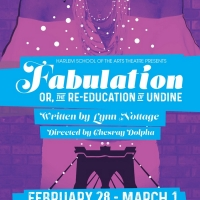 Harlem School Of The Arts Presents FABULATION, OR THE RE-EDUCATION OF UNDINE