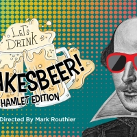 Orlando Shakes Postpones VIRTUAL SHAKESBEER: HAMLET EDITION Photo