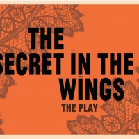 Mary Zimmerman's THE SECRET IN THE WINGS Opens March 11 Photo