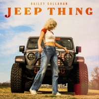 Bailey Callahan Releases 'Jeep Thing' Photo