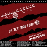 Collective Soul Announces 'Just Looking Around 2020' Summer Tour With Better Than Ezr Photo