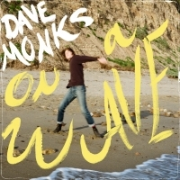 Dave Monks Announces Debut Solo LP