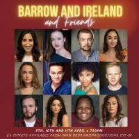 Nikita Johal, Olivia Lallo, Aoife O'Dea and More Join BARROW AND IRELAND AND FRIENDS  Photo