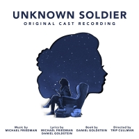 UNKNOWN SOLDIER Original Cast Recording Out Now Photo