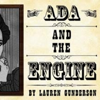 Firehouse Theater Company Will Present ADA AND THE ENGINE Photo