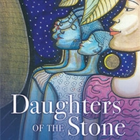 10th Anniversary Celebration Of The Novel DAUGHTERS OF THE STONE Announced