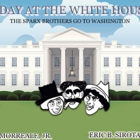 Musical Theatre Radio To Premier A DAY AT THE WHITE HOUSE A New Musical Comedy Photo