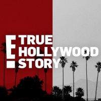 E! TRUE HOLLYWOOD STORY Returns This October
