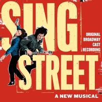 BWW Album Review: SING STREET Raises Its Rebel Voice