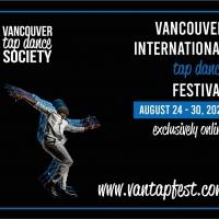 Vancouver International Tap Dance Festival GoesVirtual Photo