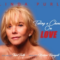 BWW CD Review: With TAKING A CHANCE ON LOVE Linda Purl Takes No Prisoners Photo