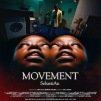 SEBASTIAN Releases 'Movement' Video Photo