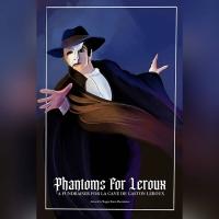 Theatreland to Host PHANTOMS FOR LEROUX Event to Help Save 'La Cave de Gaston Leroux' Photo