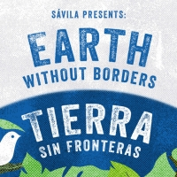 Sávila and Portland Center Stage Present EARTH WITHOUT BORDERS/TIERRA SIN FRONTERAS